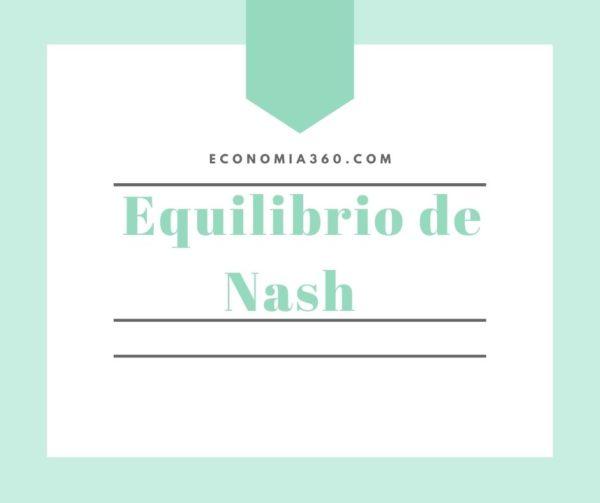 Qué es el equilibrio de Nash