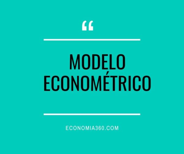 Qué es el Modelo Econométrico