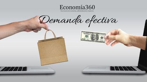 Qué es la demanda efectiva