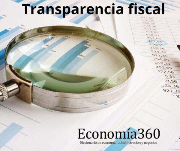 Qué es la Transparencia fiscal