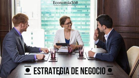 Qué es la esttrategia de negocio