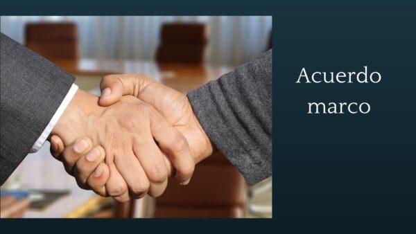 Qué es el Acuerdo Marco