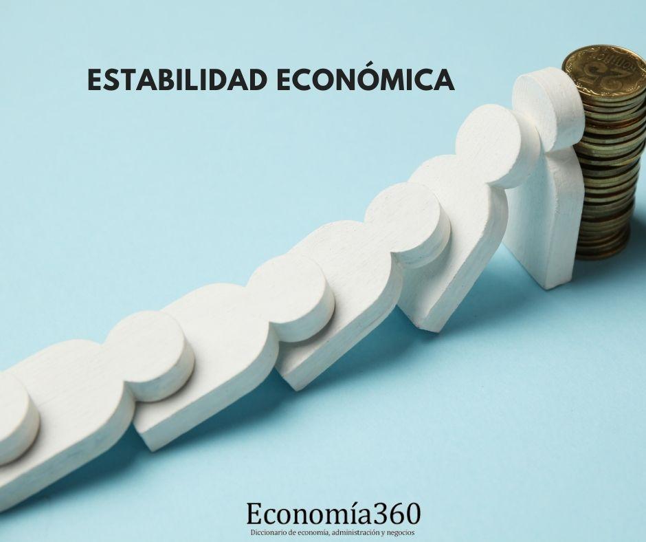 Qué es la Estabilidad Económica